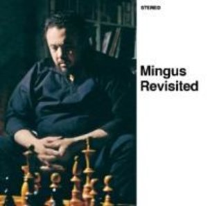Mingus Revisited+Jazz Portraits