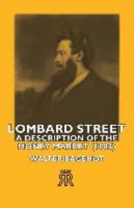 Lombard Street- A Description of the Money Market (1882)