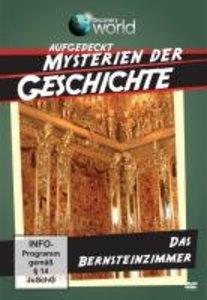 Aufgedeckt - Mysterien der Geschichte - Das Bernsteinzimmer