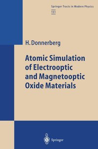 Atomic Simulation of Electrooptic and Magnetooptic Oxide Materia
