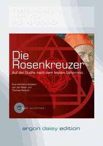 Die Rosenkreuzer (DAISY Edition)