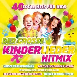 Der gr.Kinderlieder Hitmix-40 coole Hits