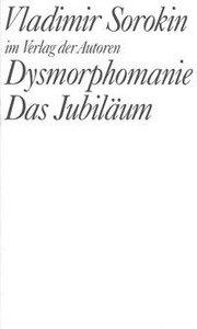 Dysmorphomanie. Das Jubiläum