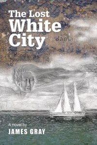 The Lost White City