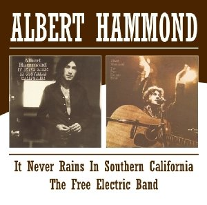 Never Rains In Southern California/Free Electric B