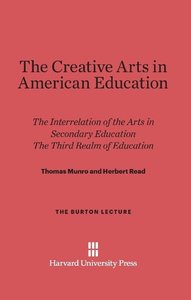 The Creative Arts in American Education