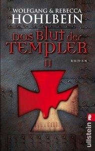 Hohlbein, W: Blut der Templer 2