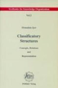 Classificatory Structures: Concepts, Relations, and Representati