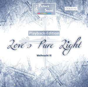 Love's Pure Light - Playback Edition