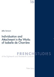 Individuation and Attachment in the Works of Isabelle de Charriè