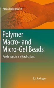 Polymer Macro- and Micro-Gel Beads: Fundamentals and Application