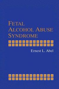 Fetal Alcohol Abuse Syndrome