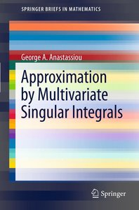 Approximation by Multivariate Singular Integrals
