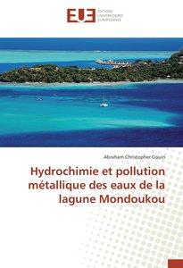 Hydrochimie et pollution métallique des eaux de la lagune Mondou