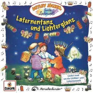 Laternentanz und Lichterglanz