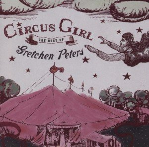Circus Girl-The Best Of