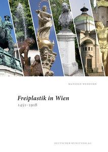 Freiplastik in Wien 1451-1918
