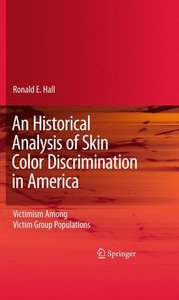 An Historical Analysis of Skin Color Discrimination in America