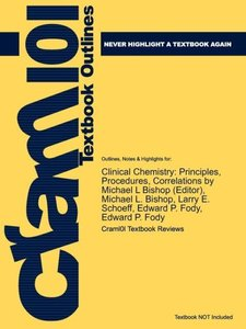 Outlines & Highlights for Clinical Chemistry