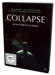 Collapse - Steht unsere Welt kurz vor dem Kollaps?