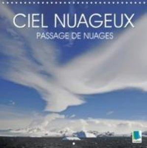 Calvendo: Ciel Nuageux : Passage De Nuages