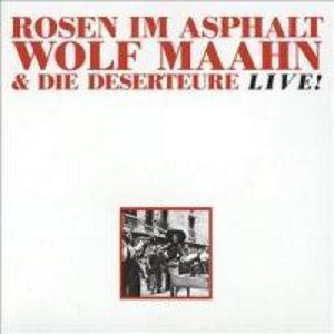 Rosen Im Asphalt/Live! (Remastered Expanded Edt.)