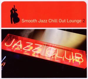 Smooth Jazz Chill Out Lounge 2 - zum Schließen ins Bild klicken