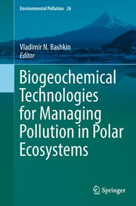 Biogeochemical Technologies for Managing Pollution in Polar Ecos