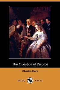The Question of Divorce (Dodo Press)