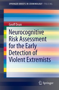 Neurocognitive Risk Assessment for the Early Detection of Violen