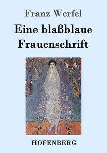 Eine blaßblaue Frauenschrift