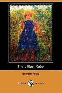 The Littlest Rebel (Dodo Press)