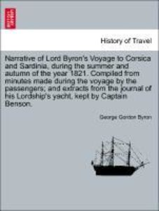 Narrative of Lord Byron's Voyage to Corsica and Sardinia, during