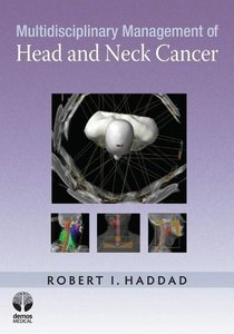 Multidisciplinary Management of Head and Neck Cancer