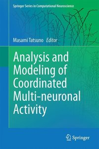 Analysis and Modeling of Coordinated Multi-neuronal Activity