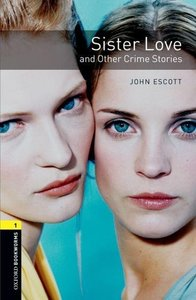 Stage 1: Sister Love and Other Crime Stories