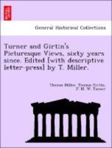 Turner and Girtin's Picturesque Views, sixty years since. Edited