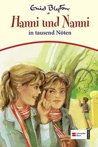 Hanni und Nanni 08. Hanni und Nanni in tausend Nöten