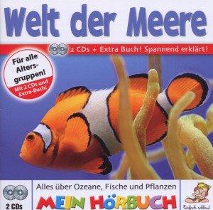 Die Welt der Meere. Hörbuch