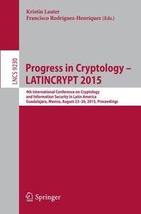 Progress in Cryptology -- LATINCRYPT 2015