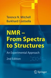NMR - From Spectra to Structures