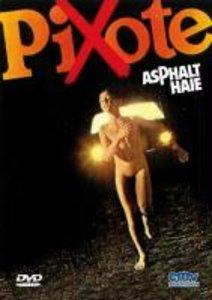 Pixote - Asphalt-Haie