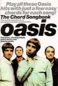 Oasis The Chord Songbook Lyrics & Chords Book