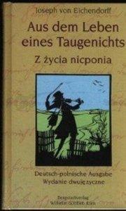 Aus dem Leben eines Taugenichts /Z zycia nicponia
