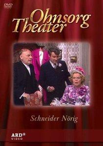 Ohnsorg Theater: Schneider Nörig