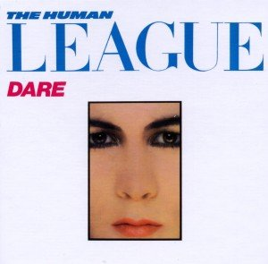 Human League, T: Dare (30th Anniversary Collection)