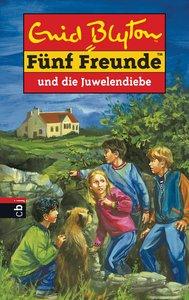 Fünf Freunde 24. Fünf Freunde und die Juwelendiebe