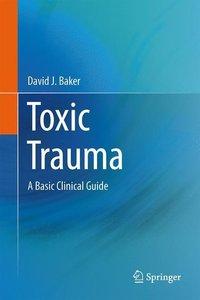 Toxic Trauma