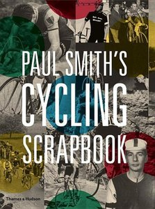 Paul Smith\'s Cycling Scrapbook