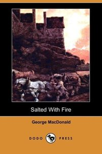Salted with Fire (Dodo Press)